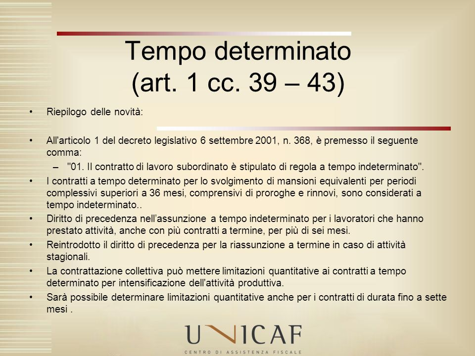 Tempo determinato (art. 1 cc. 39 – 43)