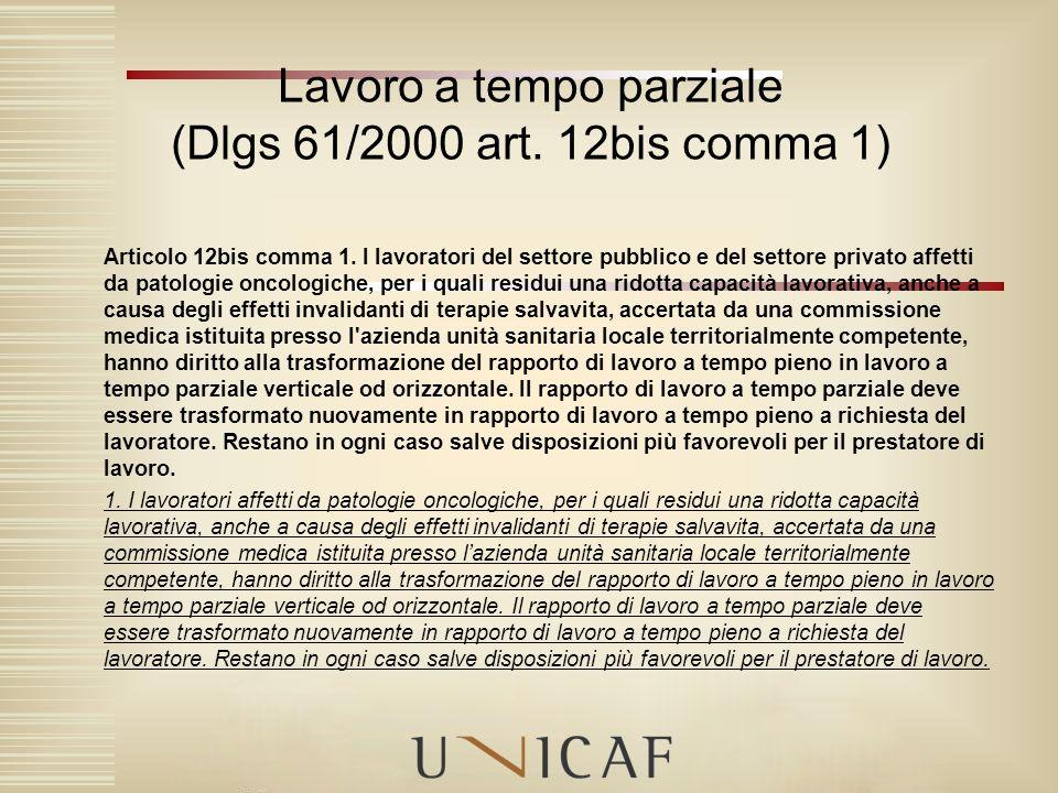 Lavoro a tempo parziale (Dlgs 61/2000 art. 12bis comma 1)