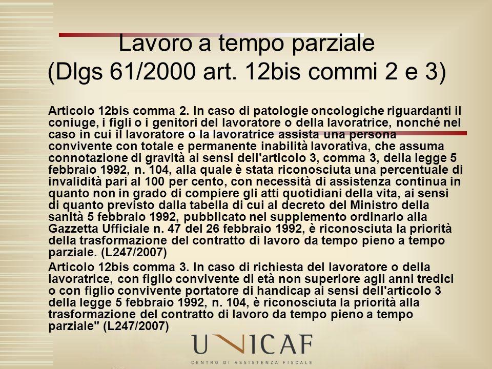 Lavoro a tempo parziale (Dlgs 61/2000 art. 12bis commi 2 e 3)