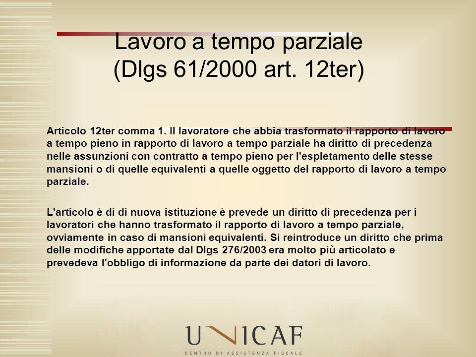 Lavoro a tempo parziale (Dlgs 61/2000 art. 12ter)