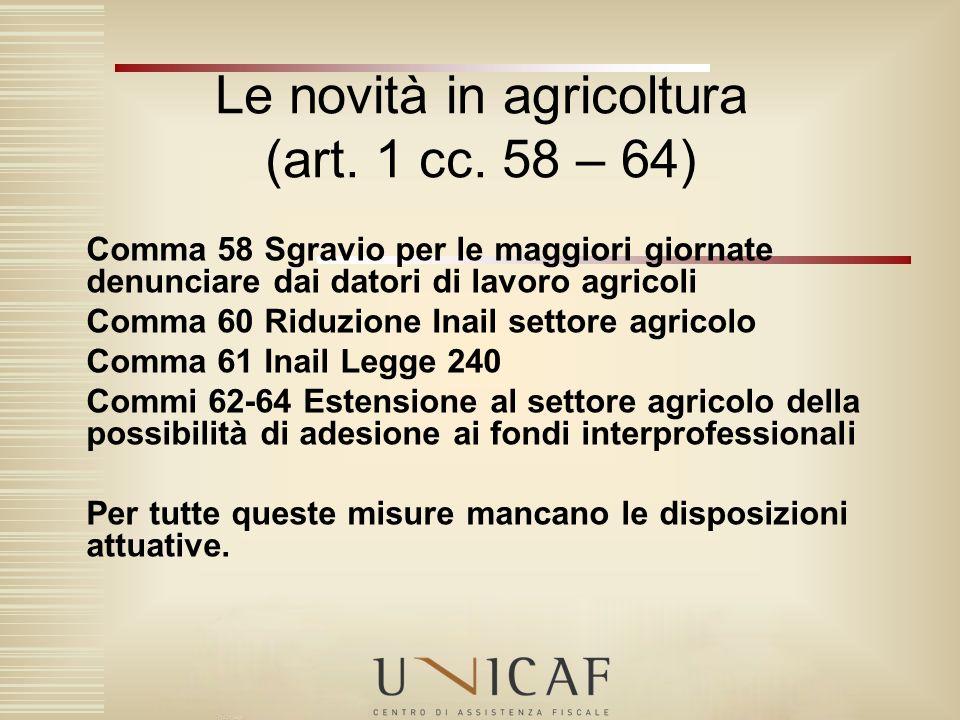 Le novità in agricoltura (art. 1 cc. 58 – 64)