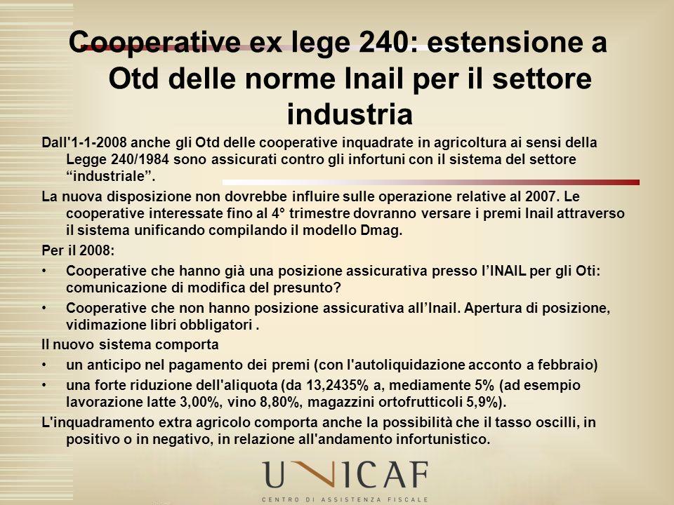 Cooperative ex lege 240: estensione a Otd delle norme Inail per il settore industria