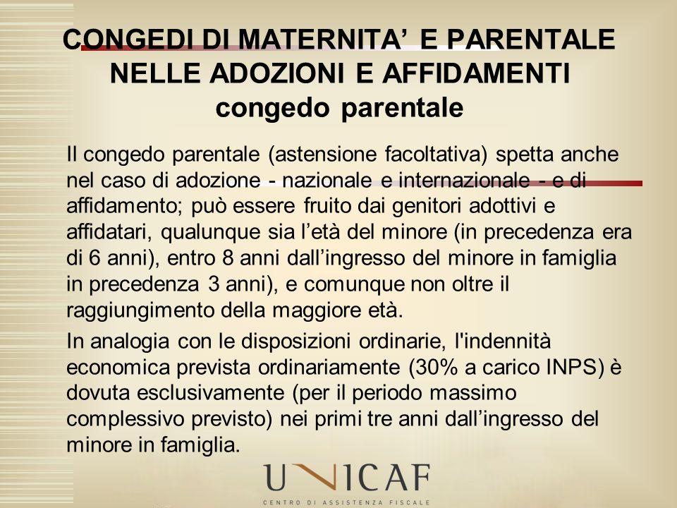 CONGEDI DI MATERNITA' E PARENTALE NELLE ADOZIONI E AFFIDAMENTI congedo parentale