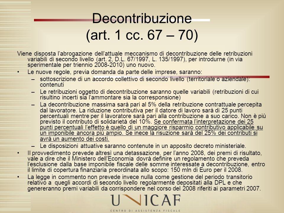 Decontribuzione (art. 1 cc. 67 – 70)