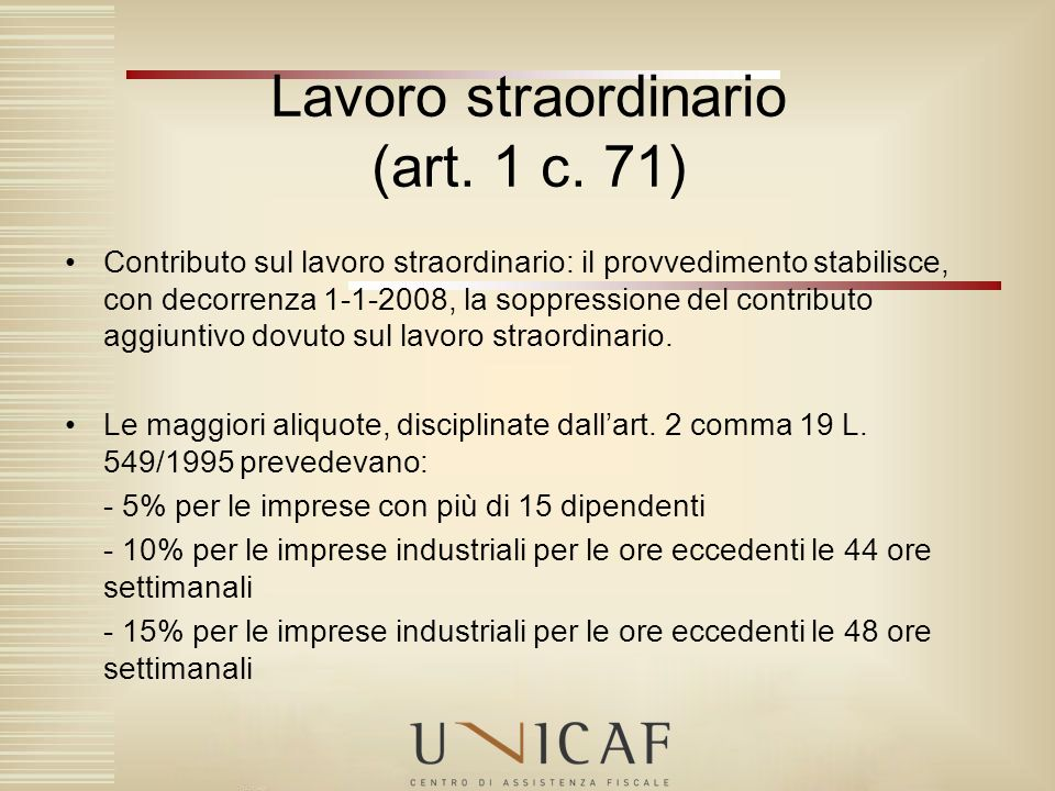 Lavoro straordinario (art. 1 c. 71)