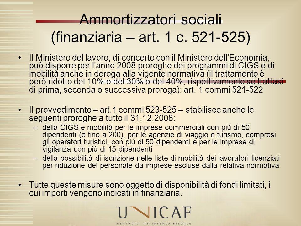 Ammortizzatori sociali (finanziaria – art. 1 c. 521-525)