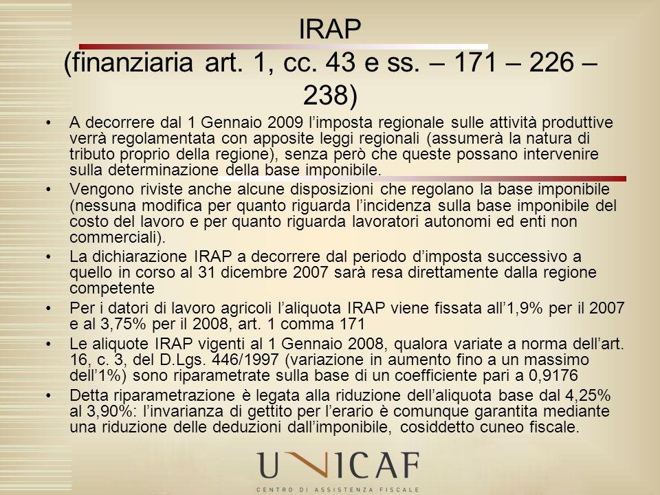 IRAP (finanziaria art. 1, cc. 43 e ss. – 171 – 226 – 238)