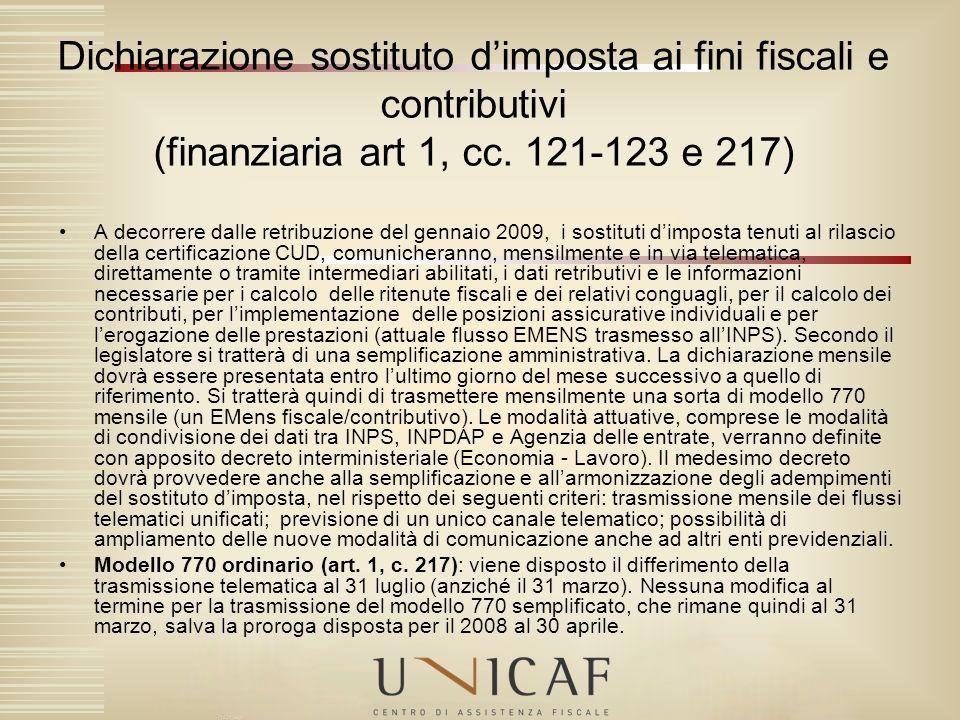 Dichiarazione sostituto d'imposta ai fini fiscali e contributivi (finanziaria art 1, cc. 121-123 e 217)