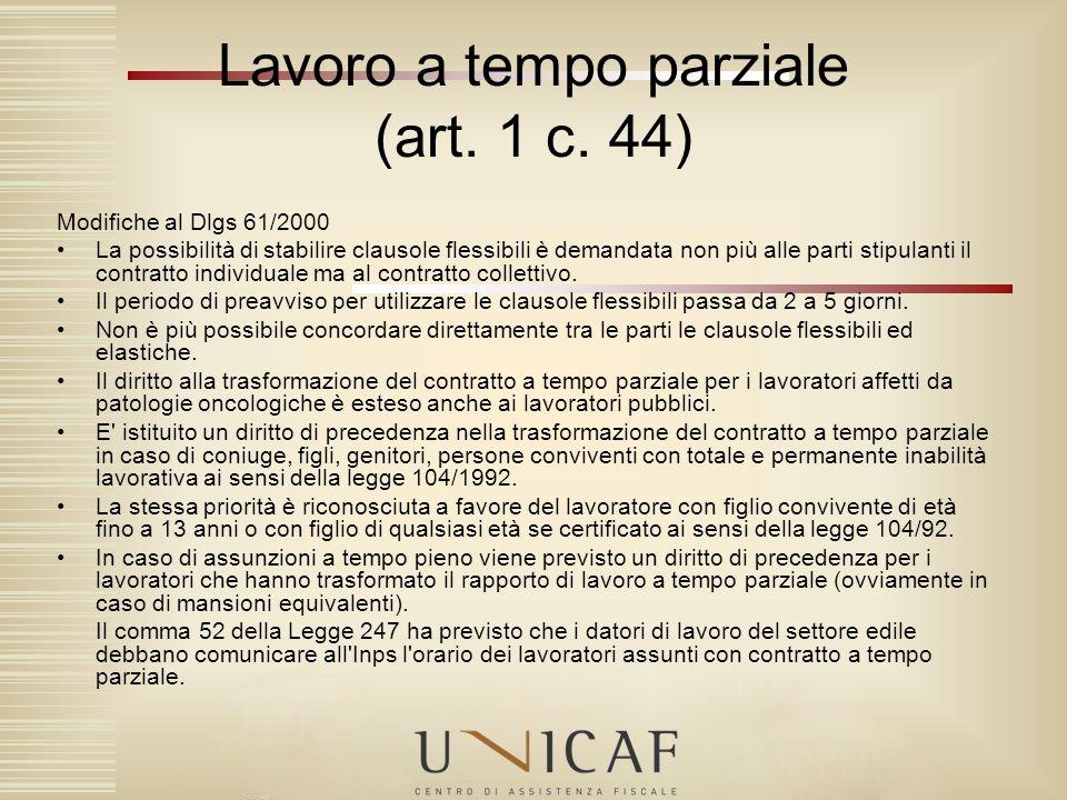 Lavoro a tempo parziale (art. 1 c. 44)