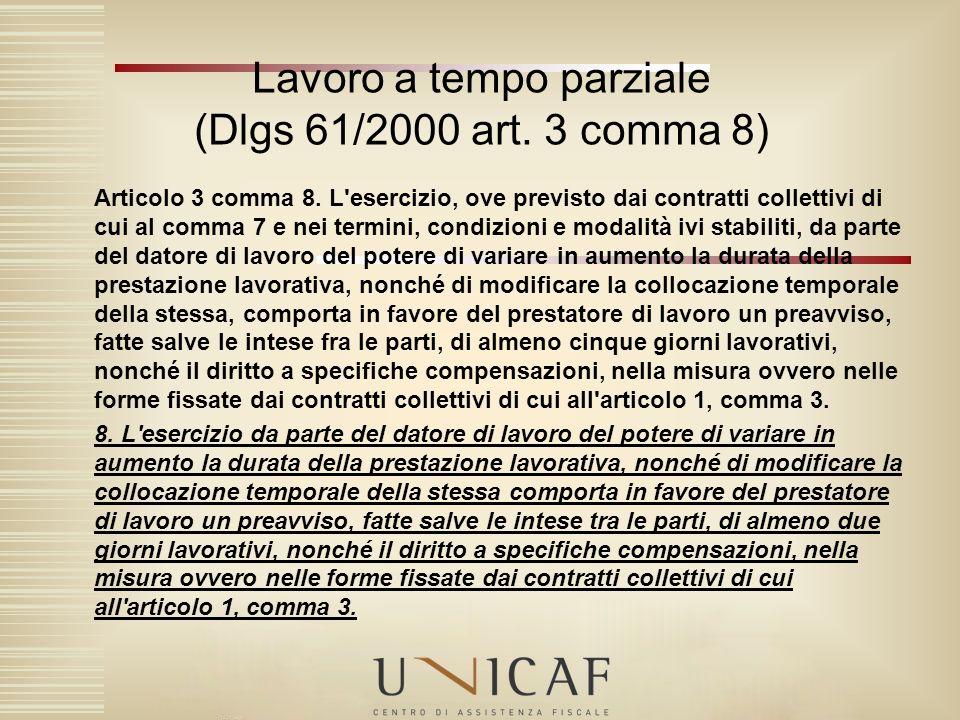 Lavoro a tempo parziale (Dlgs 61/2000 art. 3 comma 8)