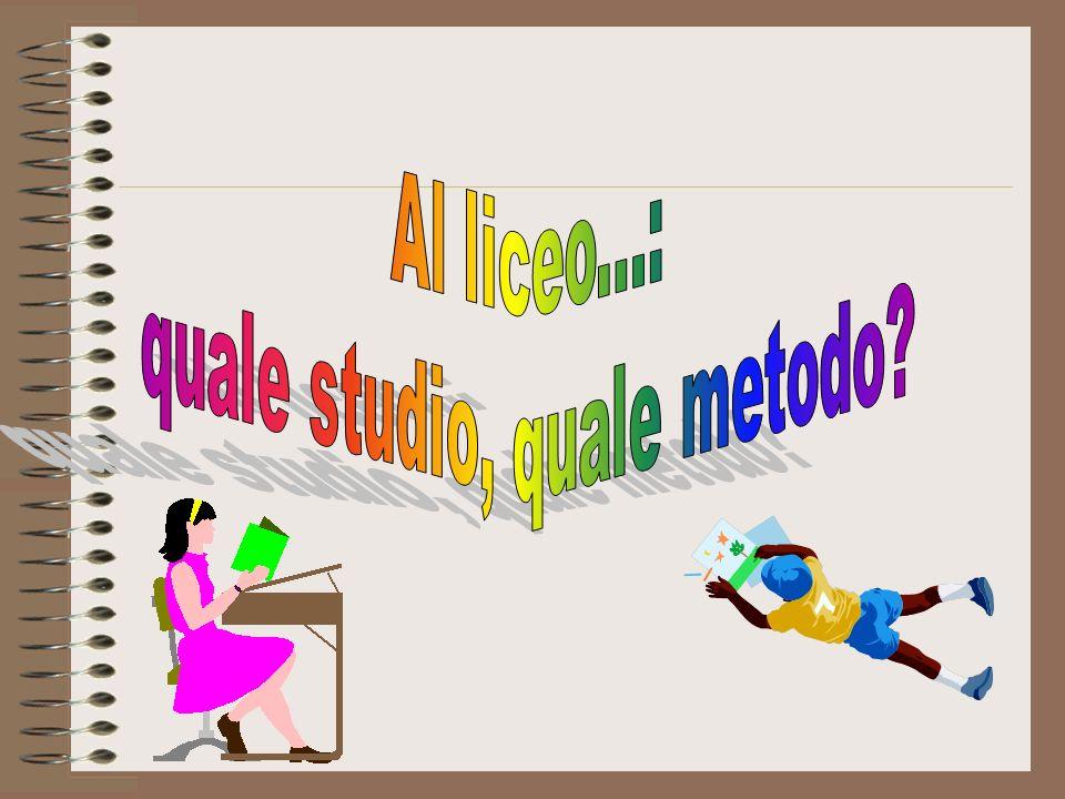 quale studio, quale metodo