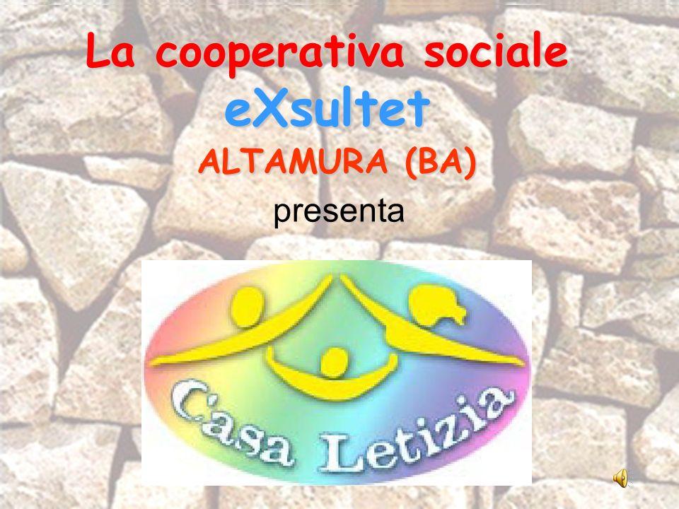 La cooperativa sociale eXsultet