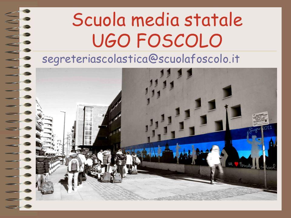 Scuola media statale UGO FOSCOLO segreteriascolastica@scuolafoscolo.it