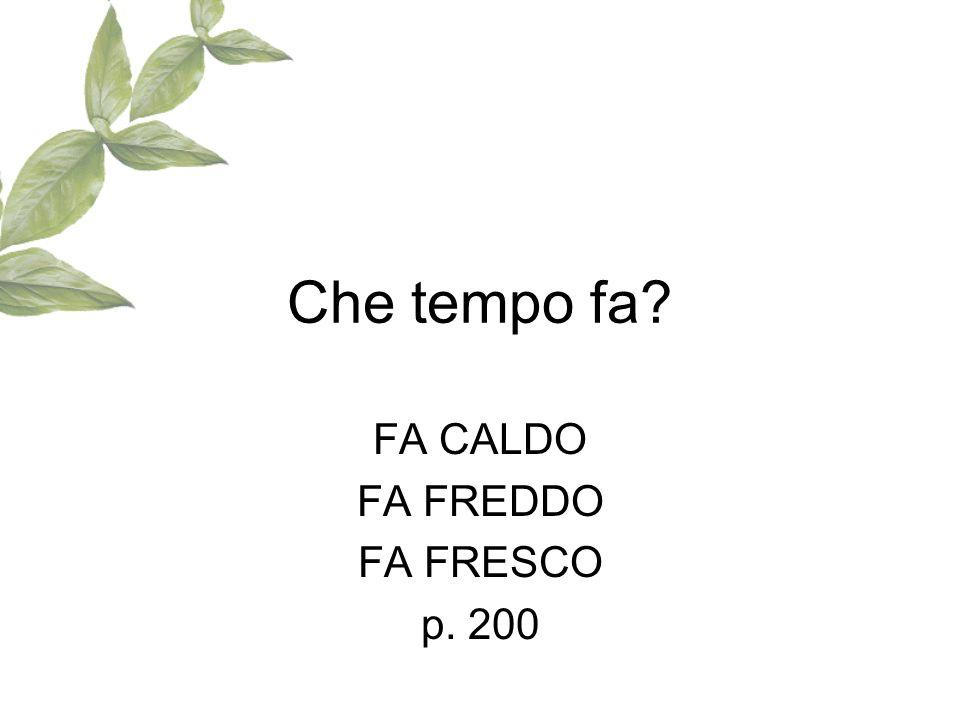 FA CALDO FA FREDDO FA FRESCO p. 200