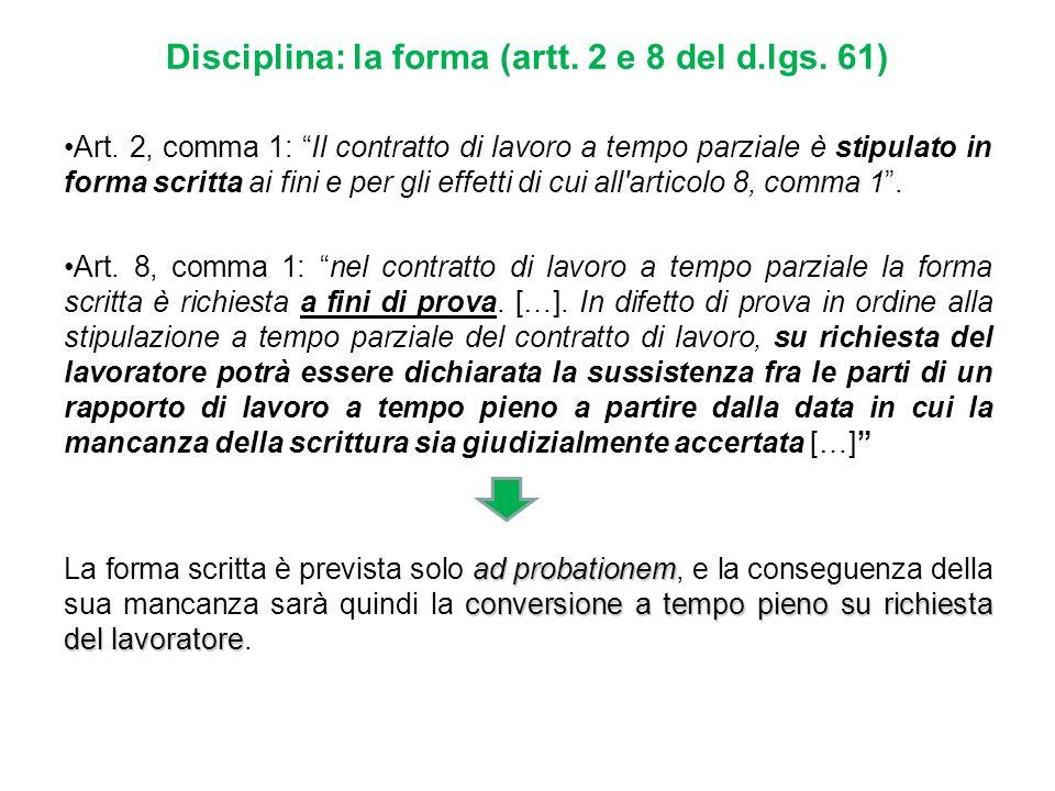 Disciplina: la forma (artt. 2 e 8 del d.lgs. 61)