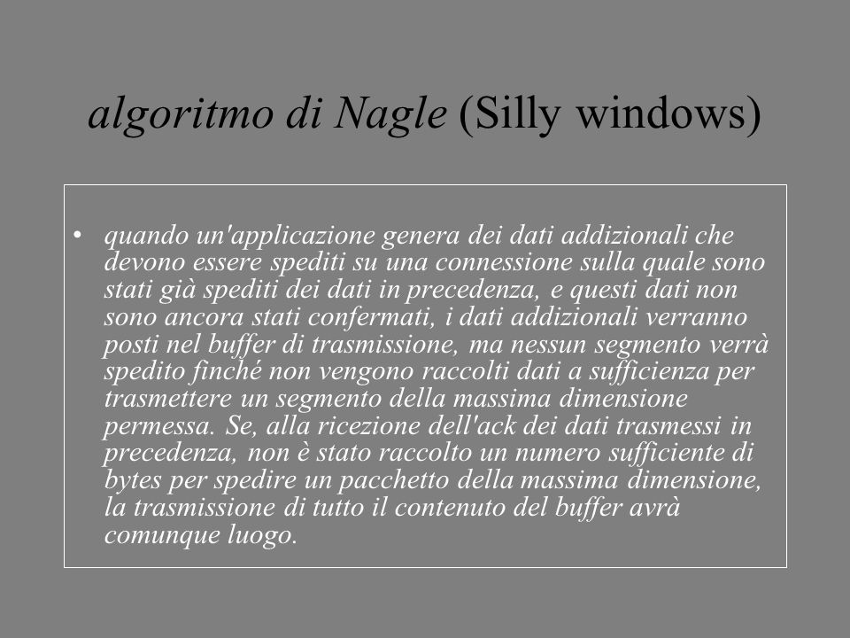 algoritmo di Nagle (Silly windows)