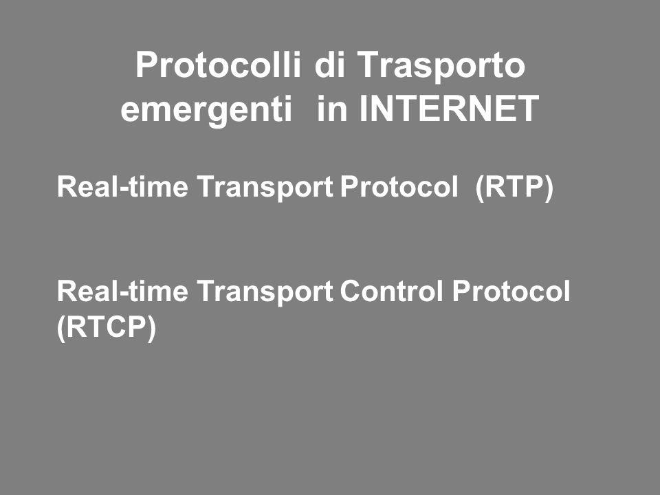 Protocolli di Trasporto emergenti in INTERNET