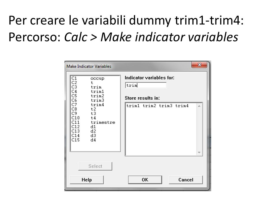 Per creare le variabili dummy trim1-trim4: