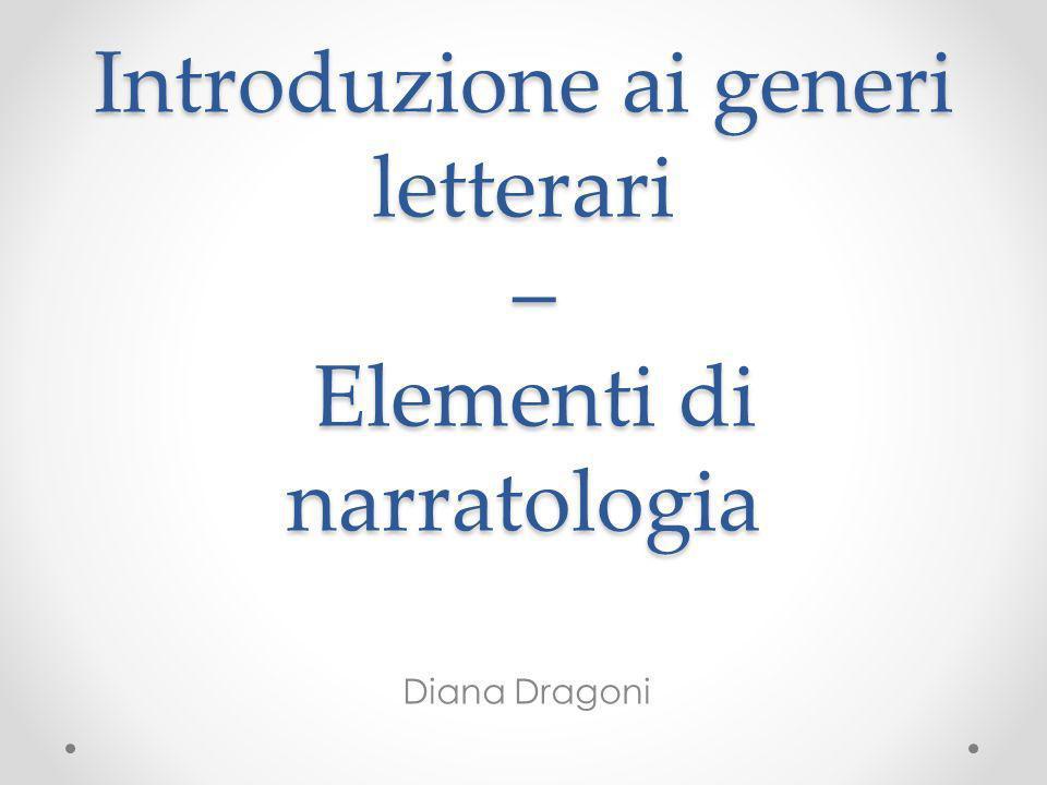 Introduzione ai generi letterari – Elementi di narratologia