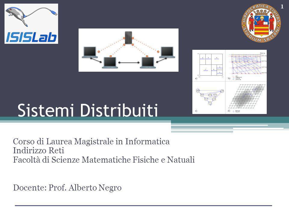 Sistemi Distribuiti Corso di Laurea Magistrale in Informatica