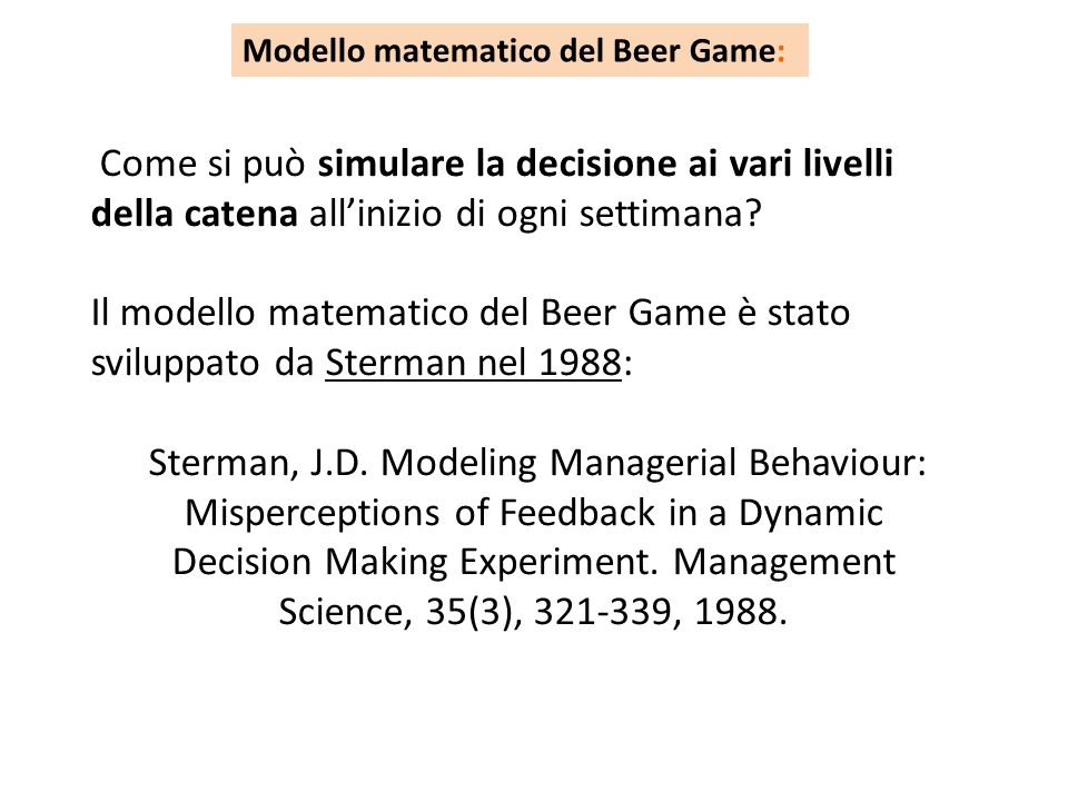 Sterman, J.D. Modeling Managerial Behaviour: