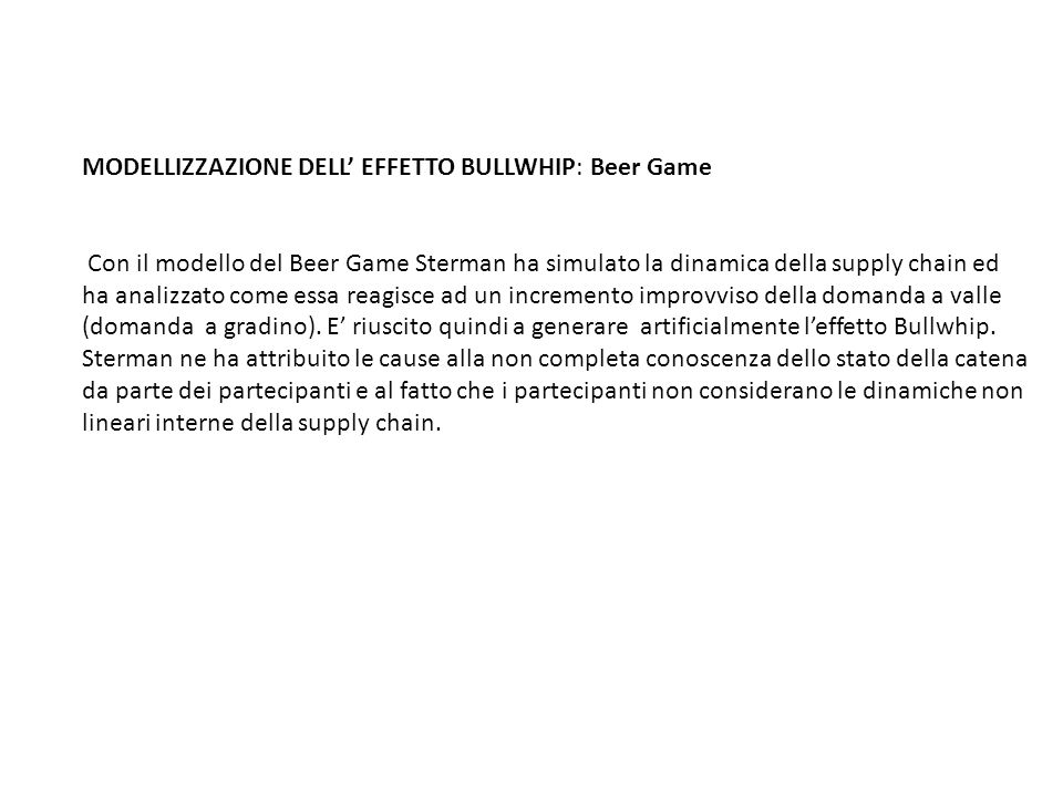 MODELLIZZAZIONE DELL' EFFETTO BULLWHIP: Beer Game