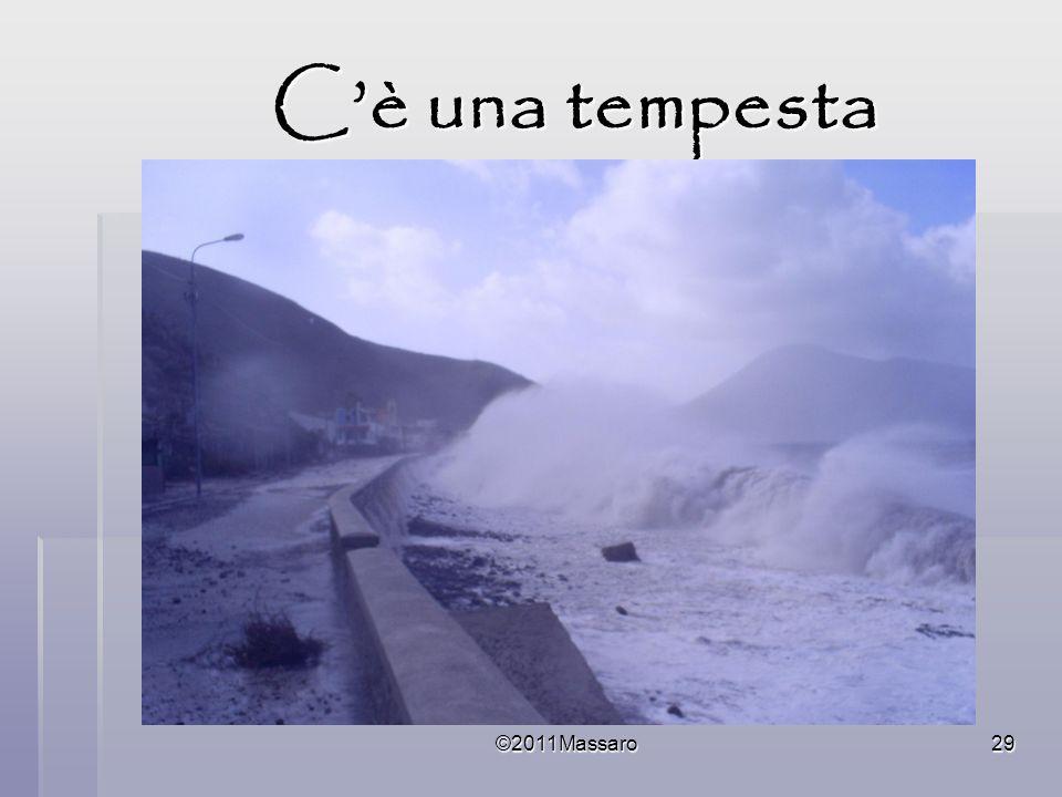C'è una tempesta ©2011Massaro