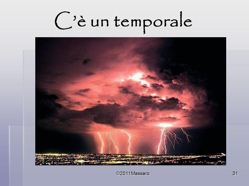C'è un temporale ©2011Massaro