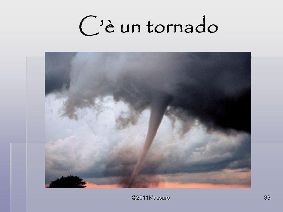 C'è un tornado ©2011Massaro