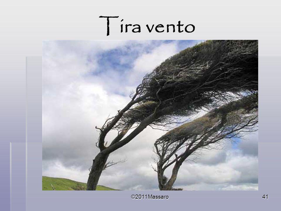 Tira vento ©2011Massaro