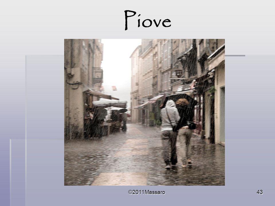 Piove ©2011Massaro