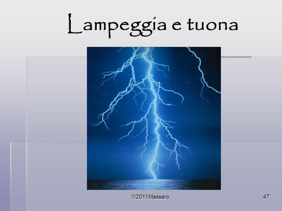 Lampeggia e tuona ©2011Massaro