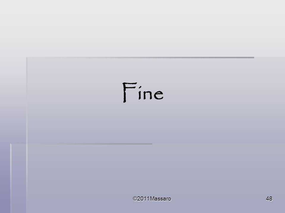 Fine ©2011Massaro