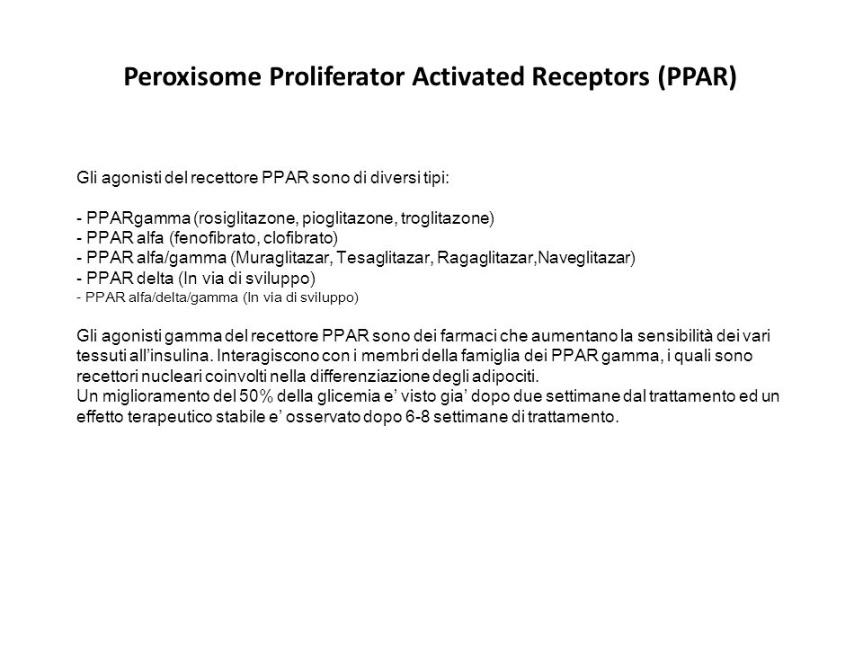 Peroxisome Proliferator Activated Receptors (PPAR)