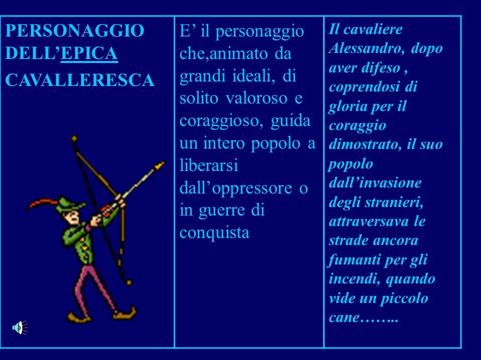 PERSONAGGIO DELL'EPICA CAVALLERESCA
