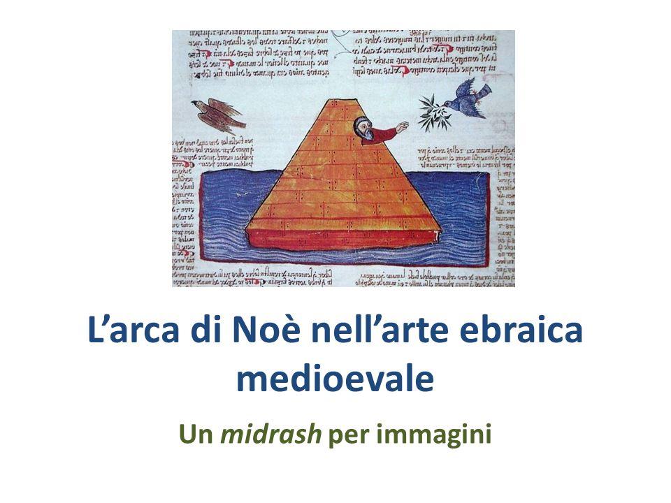 L'arca di Noè nell'arte ebraica medioevale