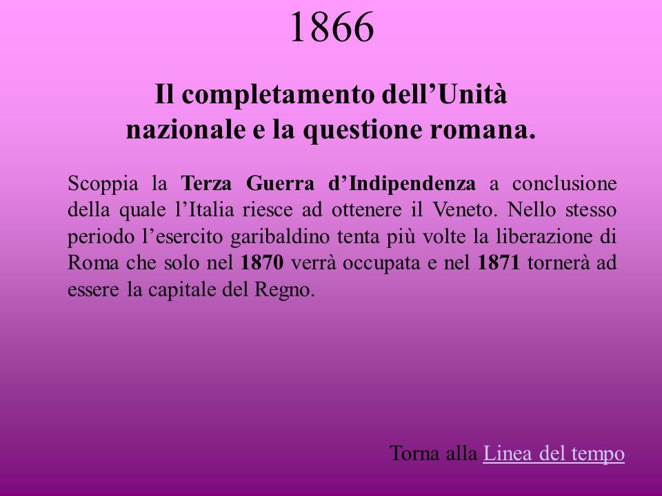Il completamento dell'Unità nazionale e la questione romana.