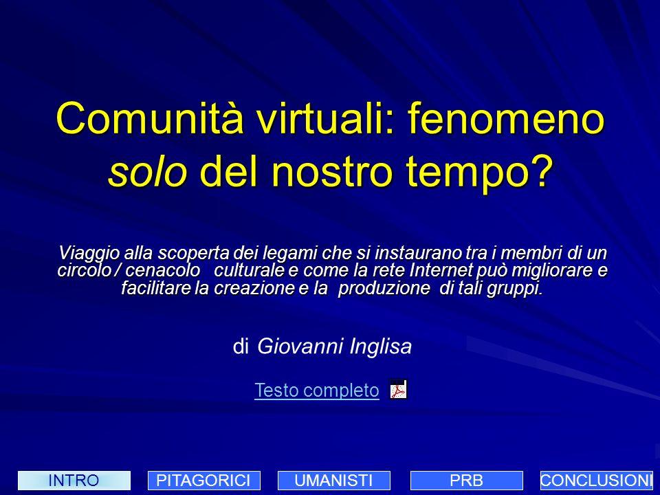 Comunità virtuali: fenomeno solo del nostro tempo