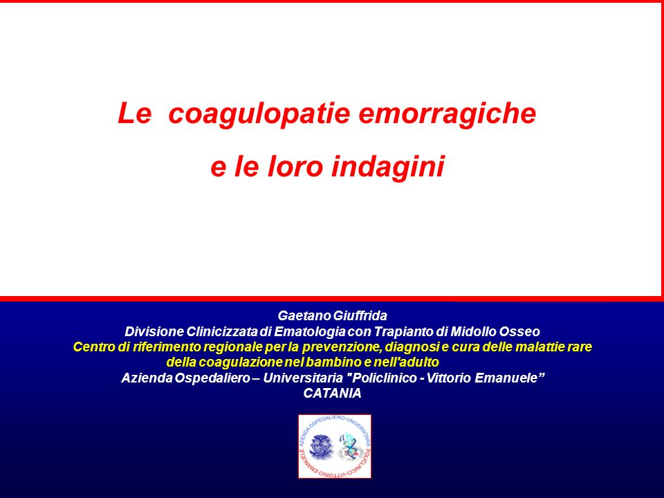 Le coagulopatie emorragiche e le loro indagini