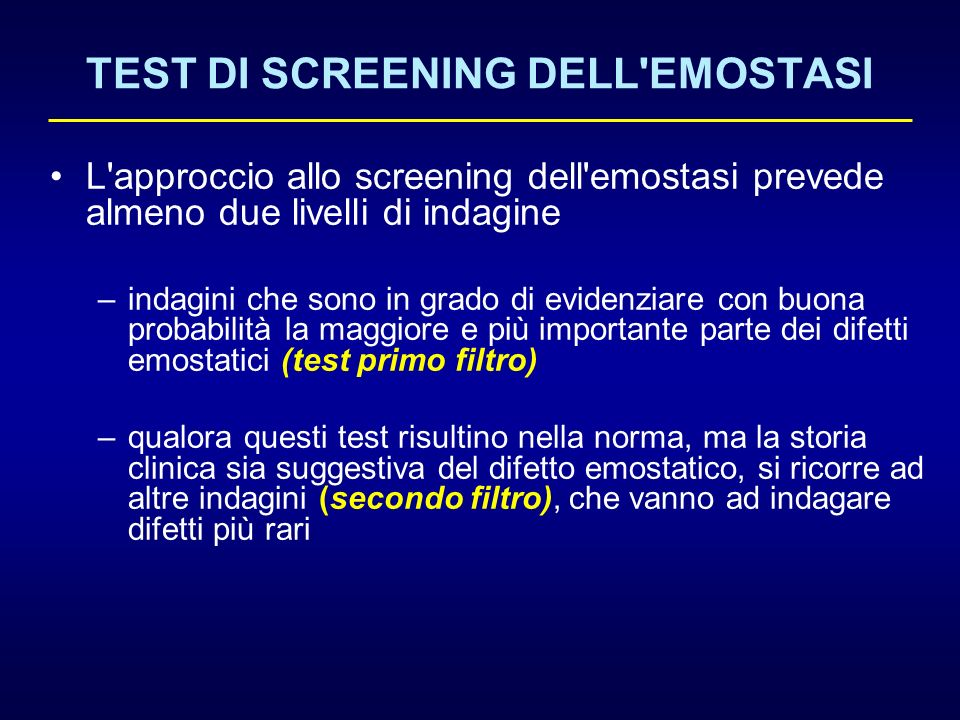 TEST DI SCREENING DELL EMOSTASI