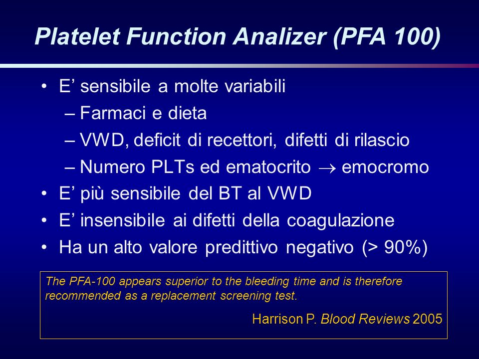 Platelet Function Analizer (PFA 100)