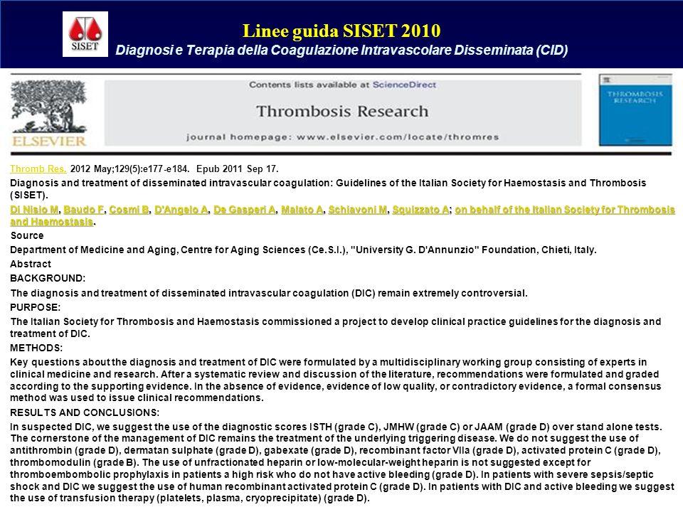 Linee guida SISET 2010 Diagnosi e Terapia della Coagulazione Intravascolare Disseminata (CID)