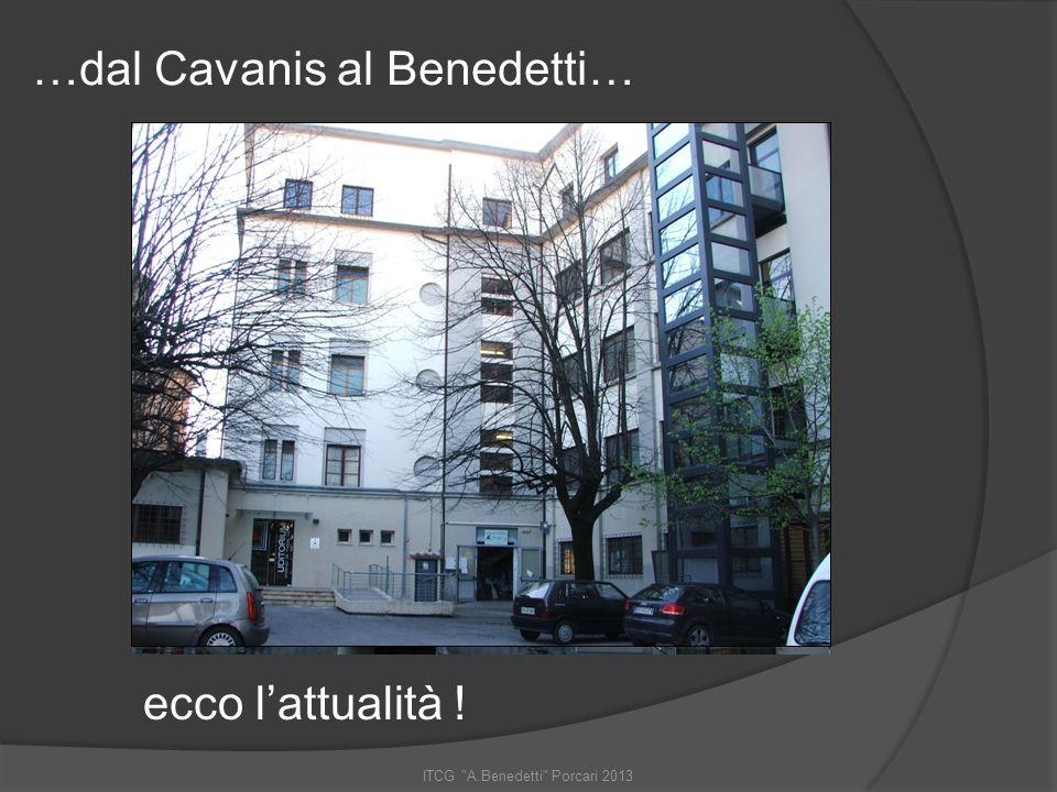 …dal Cavanis al Benedetti…