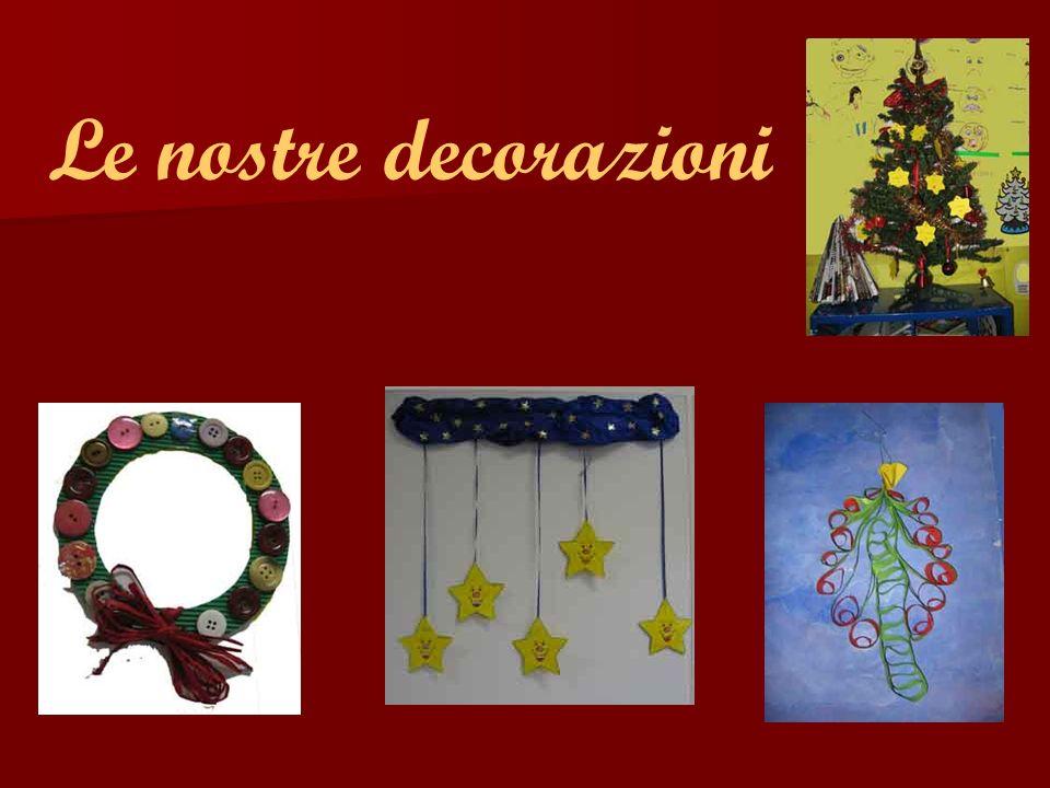 Le nostre decorazioni
