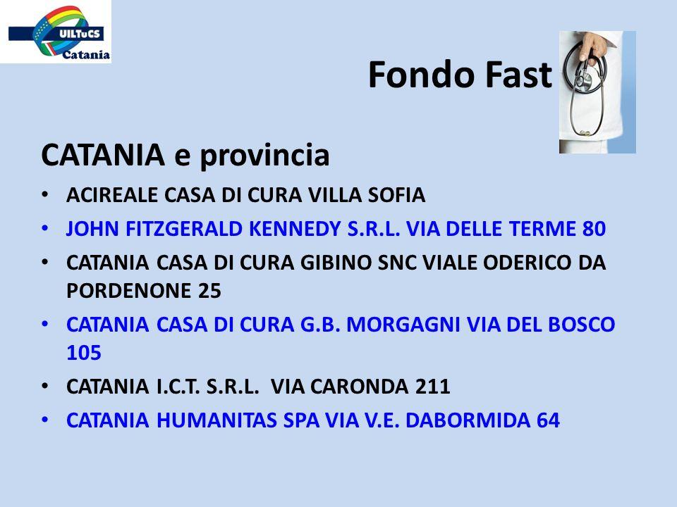 Fondo Fast CATANIA e provincia ACIREALE CASA DI CURA VILLA SOFIA