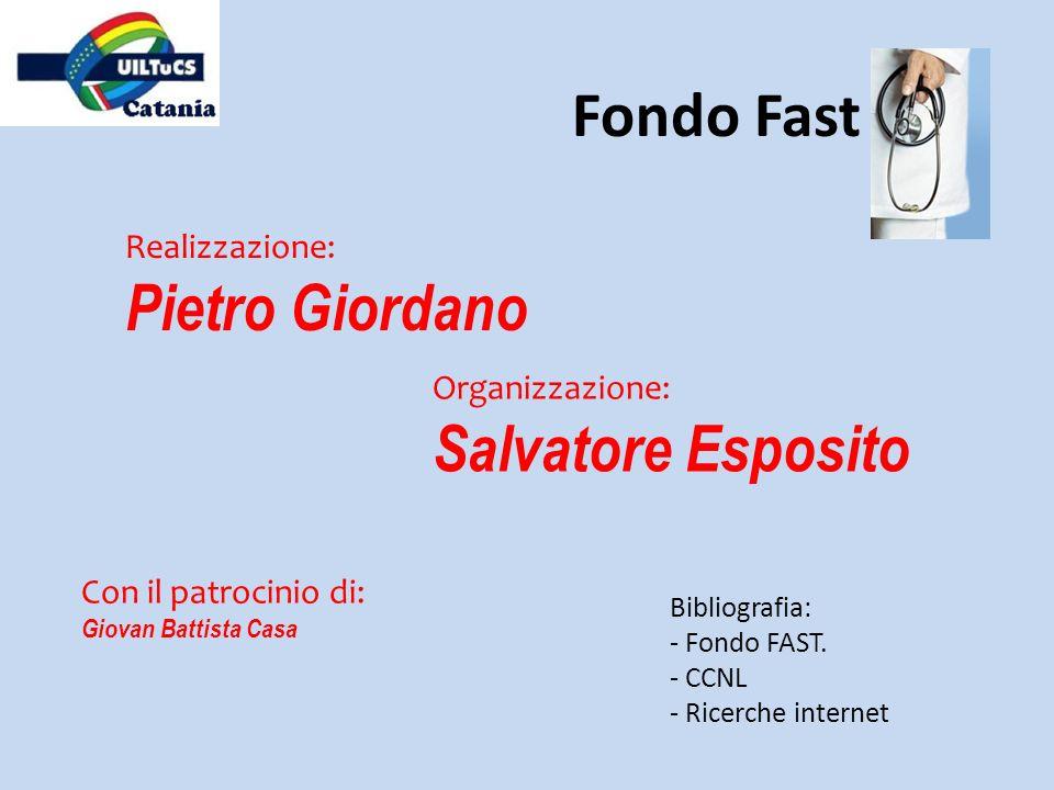 Fondo Fast Pietro Giordano Salvatore Esposito Realizzazione: