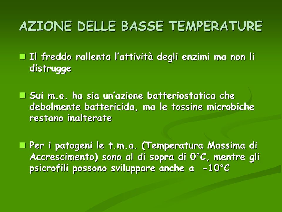 AZIONE DELLE BASSE TEMPERATURE