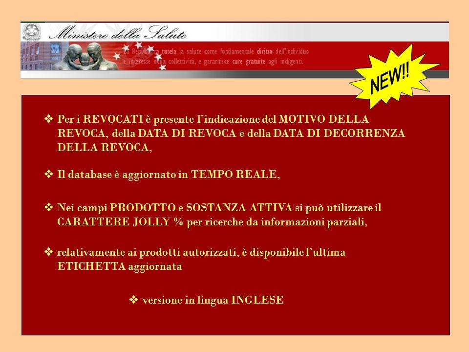 NEW!! Per i REVOCATI è presente l'indicazione del MOTIVO DELLA REVOCA, della DATA DI REVOCA e della DATA DI DECORRENZA DELLA REVOCA,