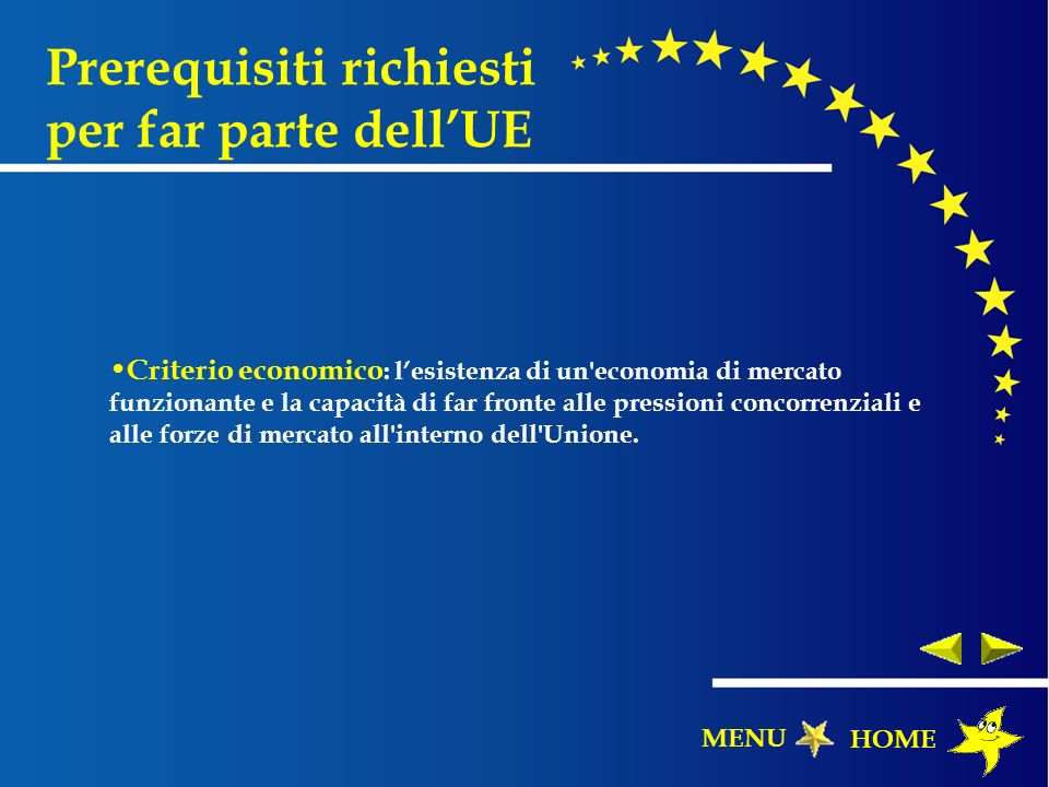 Prerequisiti richiesti per far parte dell'UE