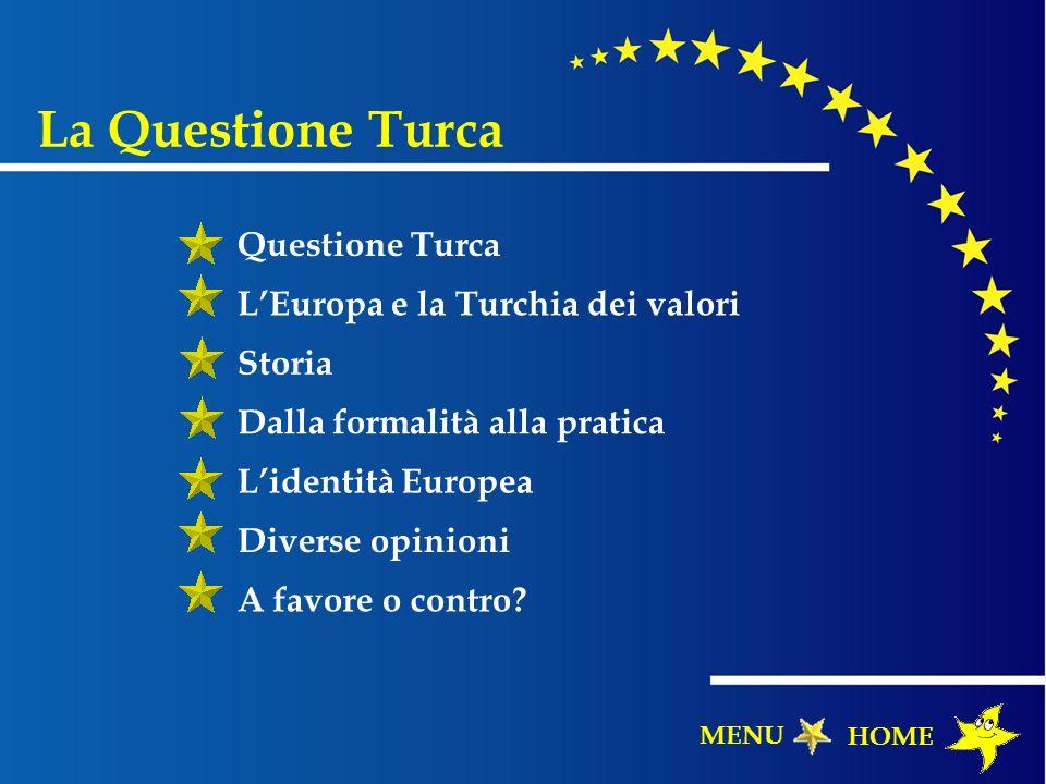 La Questione Turca Questione Turca L'Europa e la Turchia dei valori